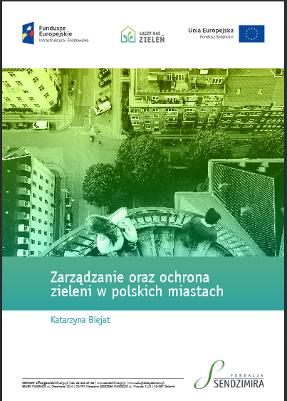 2017 zielen raport sendzimir - Raport - Zarządzanie oraz ochrona zieleni w polskich miastach