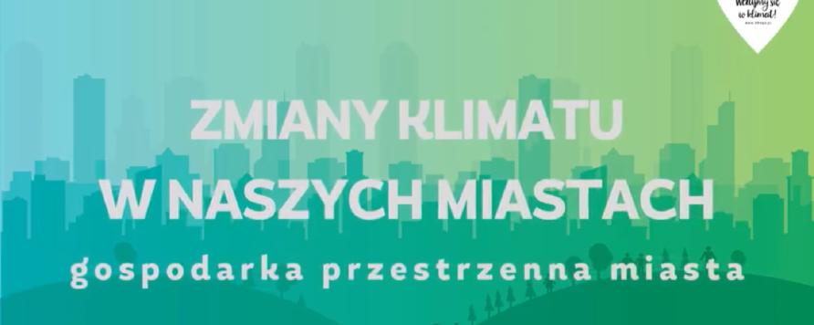 YTGorgoń 892x356 - W jaki sposób zagospodarowanie przestrzeni miasta wpływa na odczuwanie skutków zmian klimatu przez mieszkańców? Czy przestrzeń silnie zurbanizowana wzmacnia negatywne skutki tych zmian?
