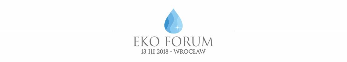 ekoforum2 - Eko-forum – Wrocław, 13 marca 2018