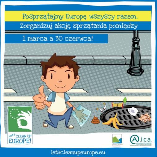cleaneurope - LET'S CLEAN UP EUROPE! – POSPRZĄTAJMY EUROPĘ!